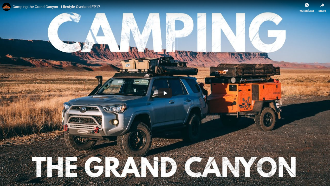 Camping the Grand Canyon – Lifestyle Overland EP17